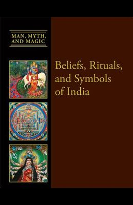 Beliefs, Rituals, and Symbols of India