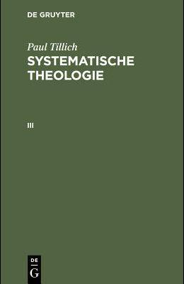 Systematische Theologie, III