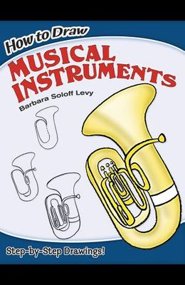 How to Draw Musical Instruments
