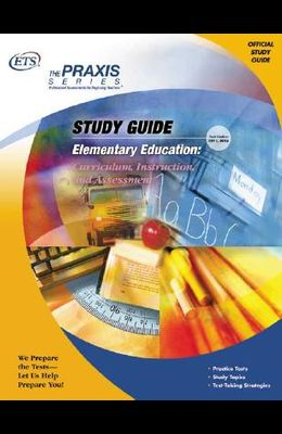 Elementary Education: Curriculum, Instruction, and Assessment