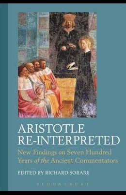 Aristotle Re-Interpreted