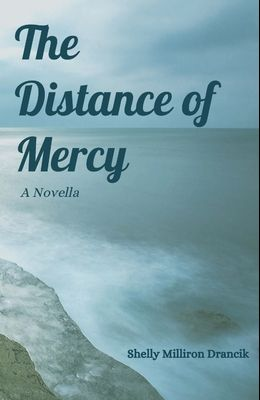 The Distance of Mercy