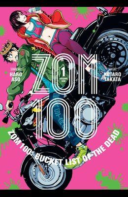 Zom 100: Bucket List of the Dead, Vol. 1, 1