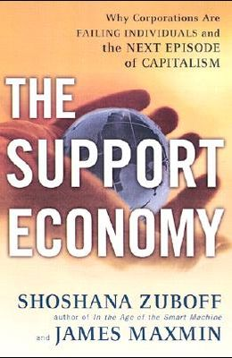 The Support Economy: Wealth, Work, and Careers in the Knowledge Economy