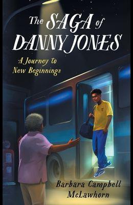 The Saga of Danny Jones: A Journey to New Beginnings