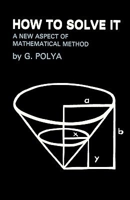 How To Solve It: A New Aspect of Mathematical Method
