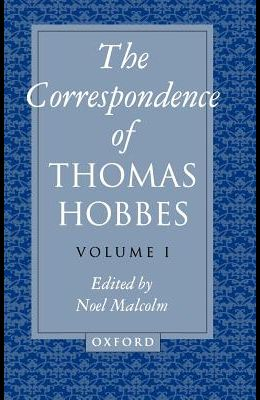 The Correspondence of Thomas Hobbes: Volume I: 1622-1659