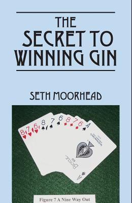 The Secret to Winning Gin