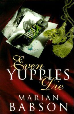 Even Yuppies Die