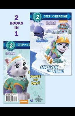 Break the Ice!/Everest Saves the Day! (Paw Patrol)
