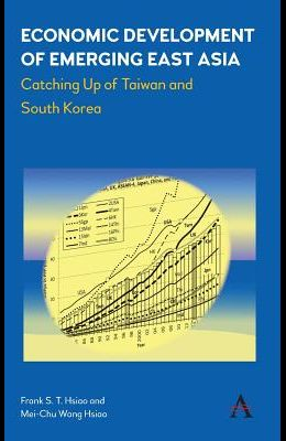Economic Development of Emerging East Asia: Catching Up of Taiwan and South Korea