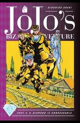 Jojo's Bizarre Adventure: Part 4--Diamond Is Unbreakable, Vol. 3, Volume 3