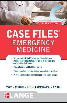 Case Files Emergency Medicine, Third Edition (LANGE Case Files)