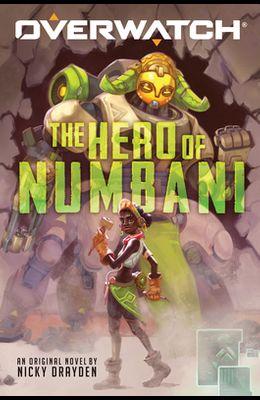 The Hero of Numbani (an Overwatch Original Novel), 1