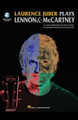Laurence Juber Plays Lennon & McCartney [With CD (Audio)]