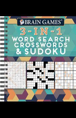 Brain Games 3-In-1: Word Search, Crosswords & Sudoku