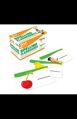 2nd Grade Spelling Flashcards: 240 Flashcards for Building Better Spelling Skills Based on Sylvan's Proven Techniques for Success