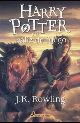 Harry Potter Y El Caliz del Fuego (Harry Potter and the Goblet of Fire)