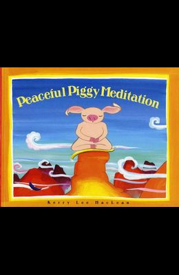 Peacefully Piggy Meditation