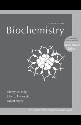 Biochemistry. Jeremy M. Berg, John L. Tymoczko, Lubert Stryer