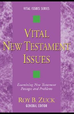 Vital New Testament Issues