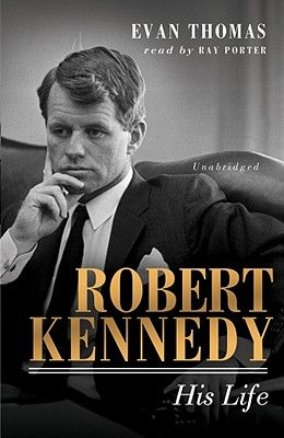 Robert Kennedy: His Life [With Earbuds]