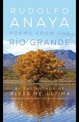 Poems from the Río Grande, Volume 14