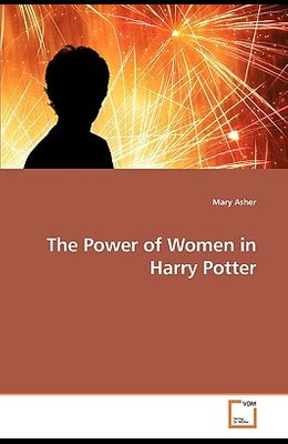 The Power of Women in Harry Potter