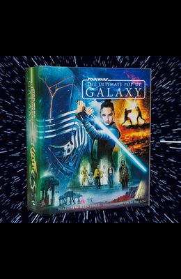 Star Wars: The Ultimate Pop-Up Galaxy (Pop Up Books for Star Wars Fans)