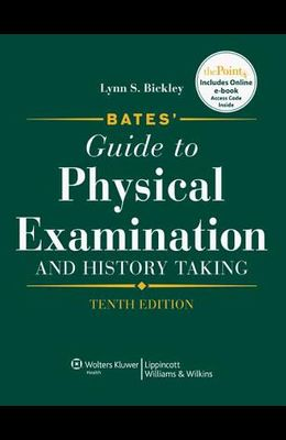 Bates' Guide to Physical Examination Text Package [With CDROM]