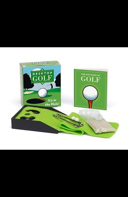 Desktop Golf [With 32 Page Book and 2 Golf Balls, 2 Clubs, Felt Fairway, Sand Packet]