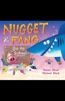 Nugget and Fang Go to School