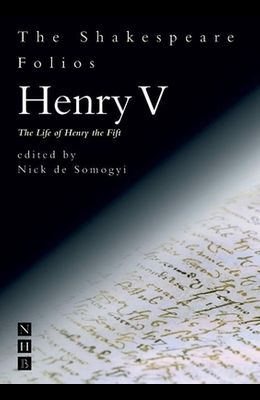 Henry V: The Life of Henry the Fift