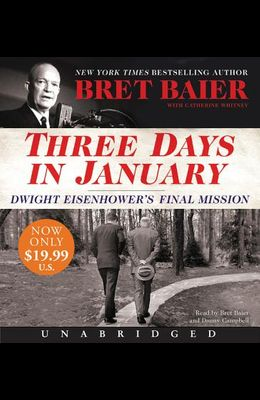 Three Days in January Low Price CD: Dwight Eisenhower's Final Mission