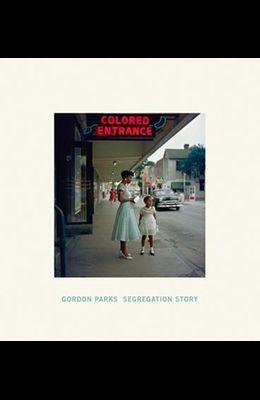 Gordon Parks: Segregation Story
