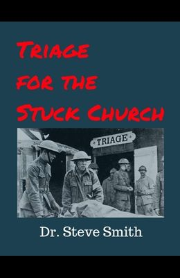 Triage for the Stuck Church