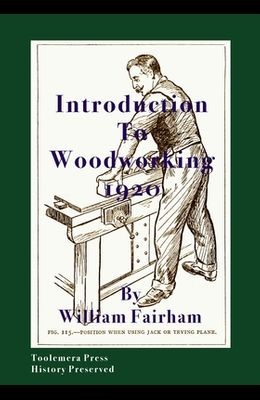 Introduction To Woodworking 1920