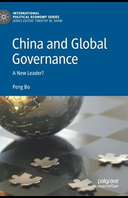 China and Global Governance: A New Leader?