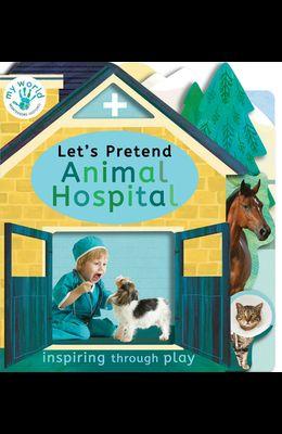 Let's Pretend Animal Hospital