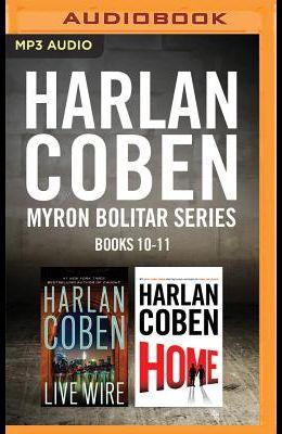 Harlan Coben Myron Bolitar Series: Books 10-11: Live Wire & Home