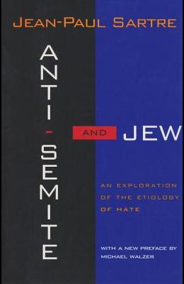 Anti-Semite and Jew: An Exploration of the Etiology of Hate (Revised)