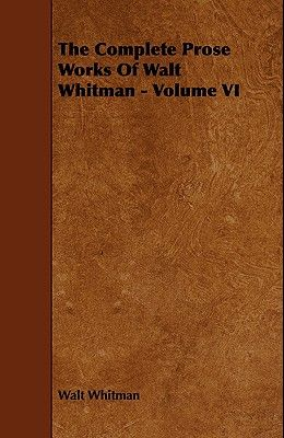 Notes and Fragments Left by Walt Whitman - Parts I - III