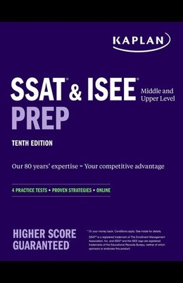 SSAT & ISEE Middle & Upper Level Prep: 4 Practice Tests + Proven Strategies + Online