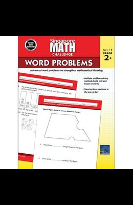 Singapore Math Challenge Word Problems, Grades 2 - 5