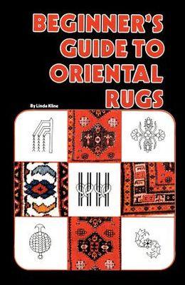 Beginner's Guide to Oriental Rugs