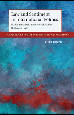 Law and Sentiment in International Politics