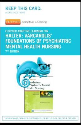 Elsevier Adaptive Learning for Varcarolis' Foundations of Psychiatric Mental Health Nursing (Access Card)