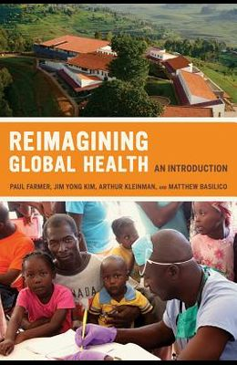 Reimagining Global Health, Volume 26: An Introduction