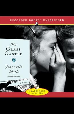 Glass Castle: A Memoir