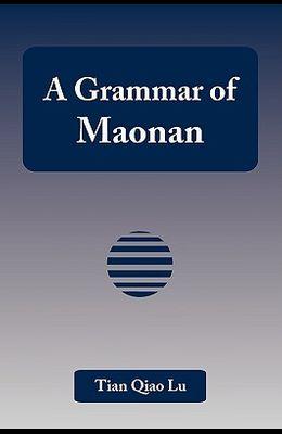 A Grammar of Maonan